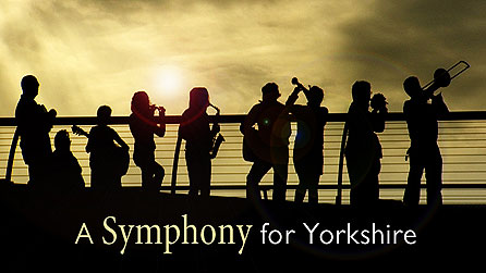 A Symphony for Yorkshire