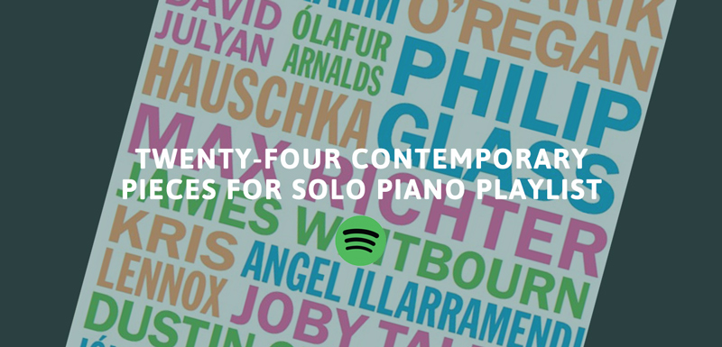 Twenty-Four Contemporary Pieces For Solo Piano a Playlist by Musicroom