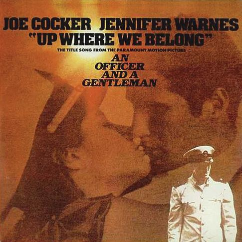 70) Up Where We Belong – Joe Cocker + Jennifer Warnes