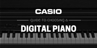 The CASIO Guide To Choosing A Digital Piano