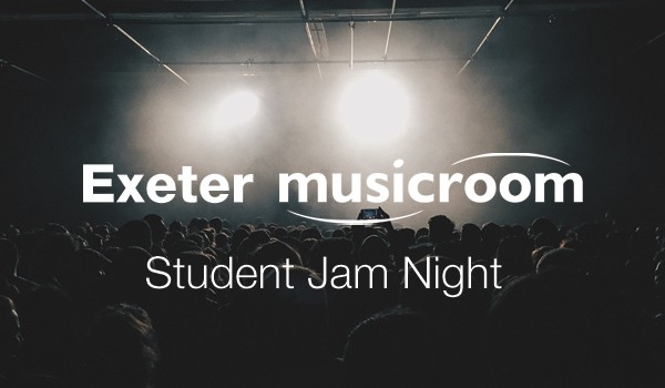 Exeter Musicroom: Student Jam Night!