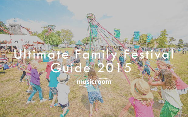The Ultimate Summer Family Festival Guide 2015