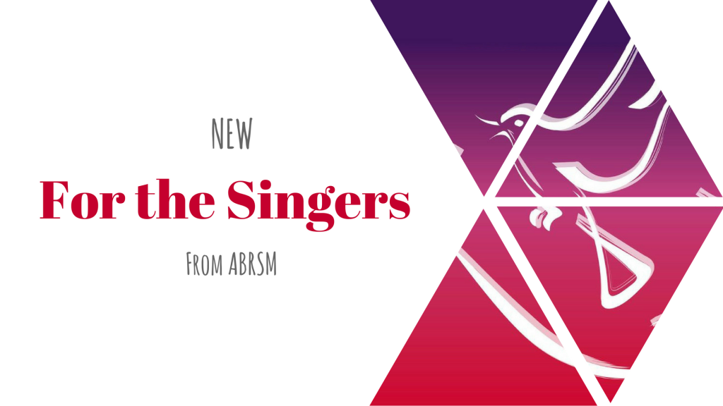 New For the Singers from ABRSM