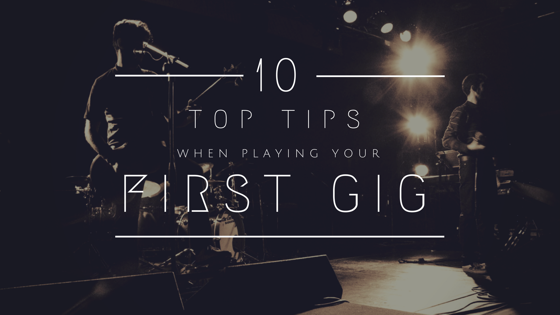 Top Ten Gig Tips