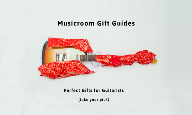 Christmas Guitar Gift Guides: Perfect Gifts For Guitarists