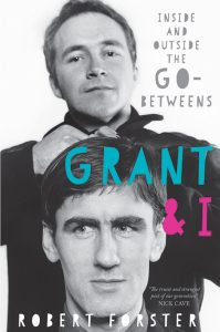 Grant and I, by Robert Forster