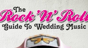 The Rock 'N' Roll Guide To Wedding Music offers an alternative