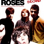 Set In Stone: Ian Tilton's Stone Roses Photographs - coming soon from Omnibus Press.