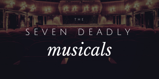 Hamilton Week – Seven Deadly Musicals