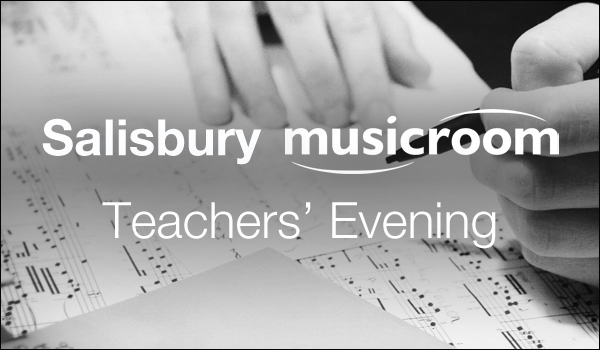 Salisbury Musicroom: Teachers Evening