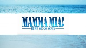 Mamma Mia 2 Feature