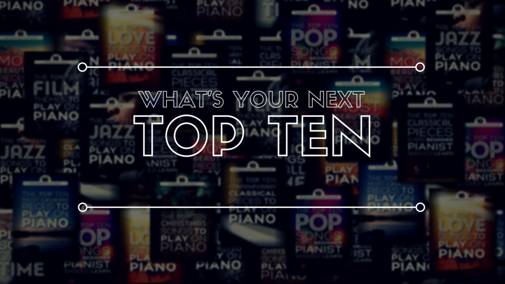 What's Your Next Top Ten Piano Book?