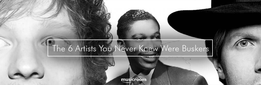 From Busk Till Dawn: The 6 Artists You Never Knew Were Buskers