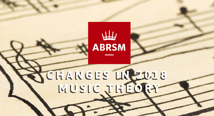 Changes to ABRSM Music Theory in 2018